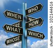 Who What Why When Where Signpost Shows Confusion Brainstorming And Research - stock