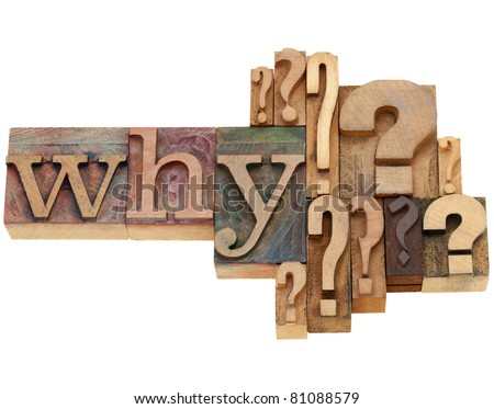 why question with multiple question marks - isolated vintage wood letterpress printing blocks - stock photo