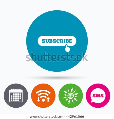 Wifi, Sms and calendar icons. Subscribe with hand pointer sign icon. Membership symbol. Website navigation. Go to web globe. - stock photo
