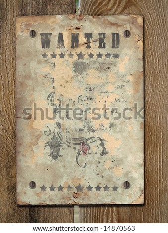 Wild West styled poster.Old Paper Texture On a old wooden boards. - stock photo