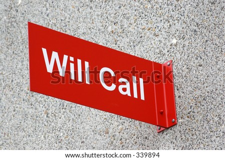 Will Call - stock photo