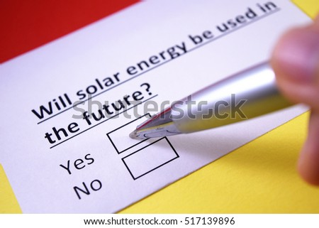 Will solar energy be used in the future? Yes