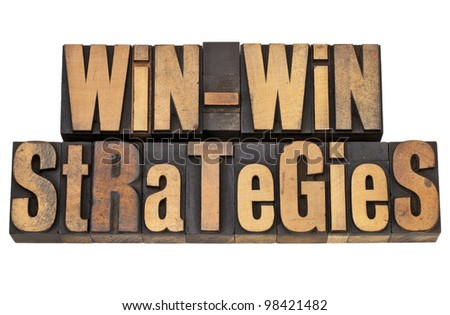 win-win strategies - negotiation or conflict resolution concept - isolated words in vintage wood type - stock photo