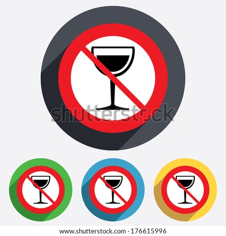 Wine glass sign icon. Do not drink Alcohol symbol. Red circle prohibition sign. Stop flat symbol. - stock photo
