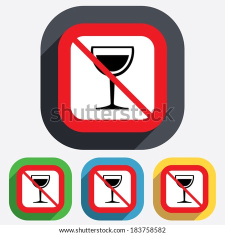 Wine glass sign icon. Do not drink Alcohol symbol. Red square prohibition sign. Stop flat symbol. - stock photo