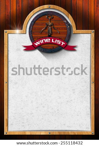 Wine List Design. Wooden background with wooden frame and spotted white paper, old wooden barrel and corkscrew with ribbon and text wine list. - stock photo