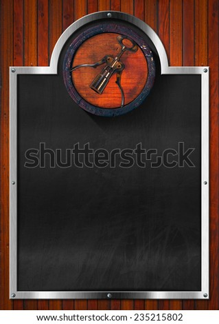 Wine List Empty Blackboard / Blackboard with metallic frame and old wooden barrel with corkscrew on dark wooden wall. Template for wine list or menu - stock photo