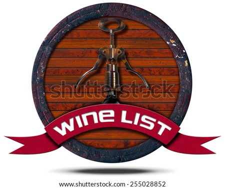Wine List - Wooden Icon. Icon or symbol with old wooden barrel, corkscrew and bottle, red ribbon with text wine list. Isolated on white background - stock photo