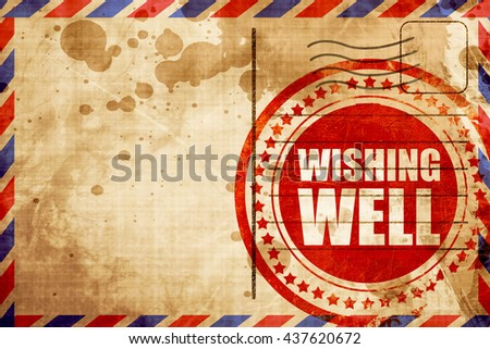 wishing well, red grunge stamp on an airmail background - stock photo