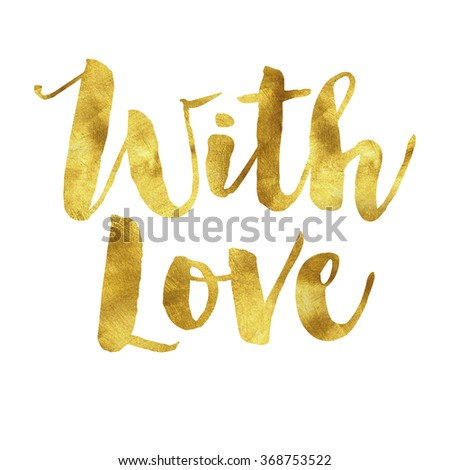 With love written in gold leaf, romantic valentines message - stock photo