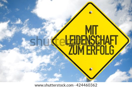 With Passion To Success (in German) sign with sky background - stock photo