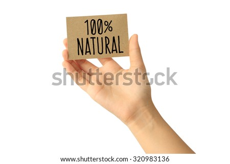 Woman hand holding one hundred percent natural card isolated on white background