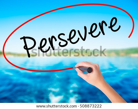 perseverance in business essay 30 inspiring quotes about perseverance and persistence  through perseverance many people win success out of what seemed  and will work perfectly for my essay.