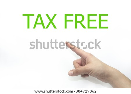woman hand writing tax free on a transparent wipe board. isolated on white background - stock photo