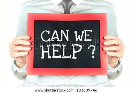 Woman hold blackboard with words 'Can we help?'. - stock photo