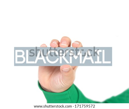 woman holding a label with blackmail - stock photo