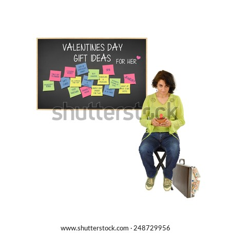 Woman looking up from cell phone briefcase euros overflowing behind blackboard with valentines day gift ideas for her (box of chocolate, engagement ring, spa, trip, lingerie, dinner, movie and more)