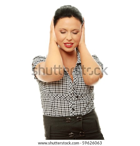 Woman with hands on ears , isolated on white - stock photo