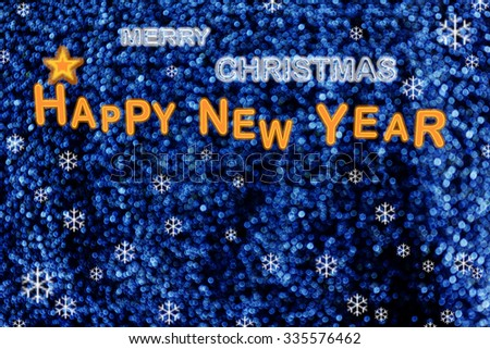 Wonderful background of MERRY CHRISTMAS and HAPPY NEW YEAR in romantic blue bokeh light colour decorate with snowflake  and star  - stock photo
