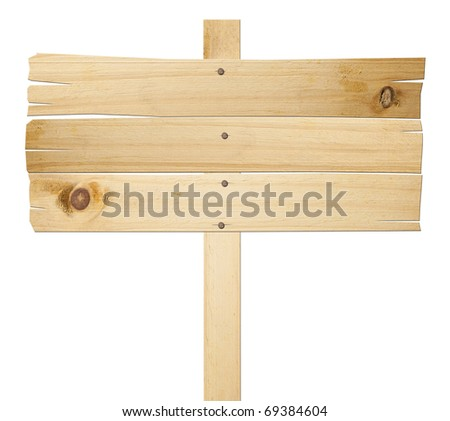 Wood signs isolated on white with clipping path.