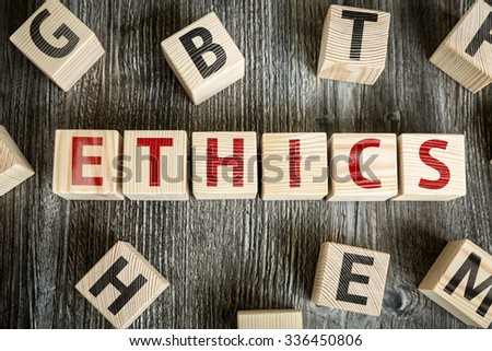 Wooden Blocks with the text: Ethics - stock photo