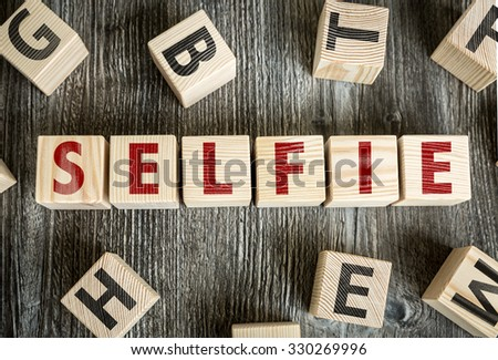 Wooden Blocks with the text: Selfie