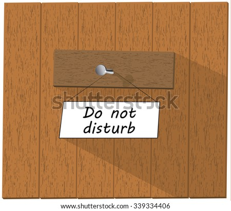Wooden fence and a sign saying Do not disturb, isolated over white background illustration - stock photo