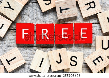 Wooden letters spelling free