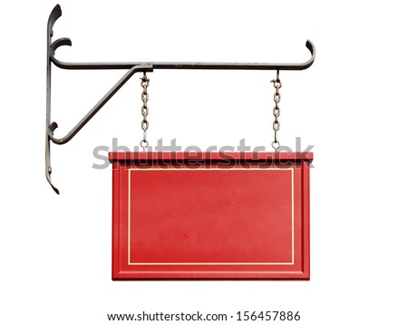 Wooden red shop sign without text hanging from forged iron wall mount, isolated on white - stock photo