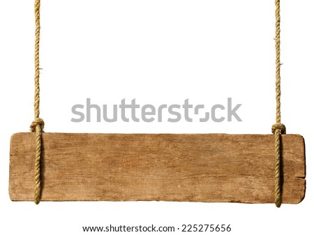 Wooden sign hanging from ropes. - stock photo