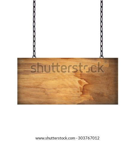 Wooden sign hanging on a chain isolated on white