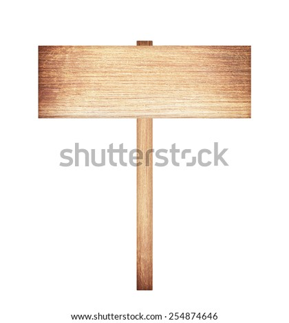 Wooden sign isolated on white background. - stock photo