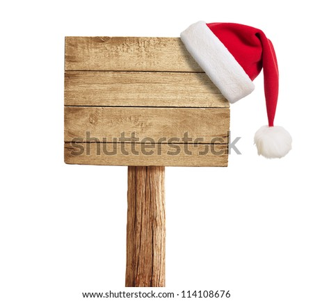 wooden signboard with Christmas hat isolated on white - stock photo