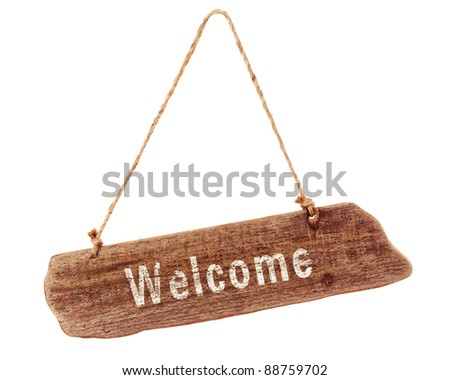 Wooden welcome sign on a white background