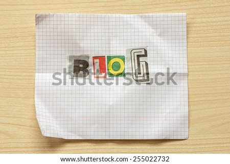 Word BLOG from various letters cut out of newspapers and magazines - stock photo