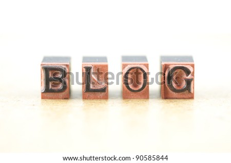 """Word """"blog"""" spelled out in letterpress letters. - stock photo"""