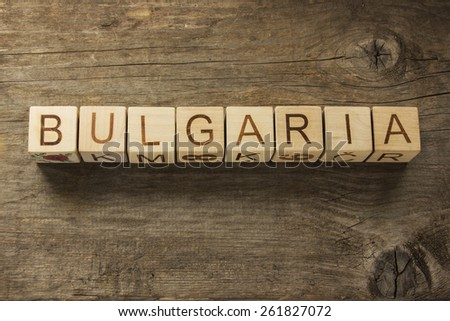 Word Bulgaria on a wooden background - stock photo