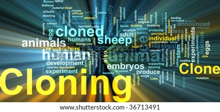 Word cloud concept illustration of cloning clone glowing light effect - stock photo