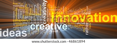 Word cloud concept illustration of innovation creative glowing light effect