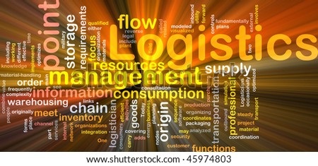 Word cloud concept illustration of logistics management glowing light effect - stock photo
