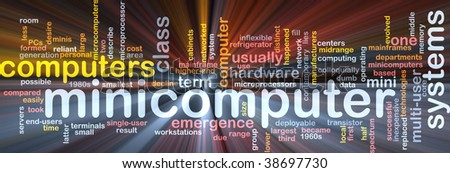 Word cloud concept illustration of minicomputer computer