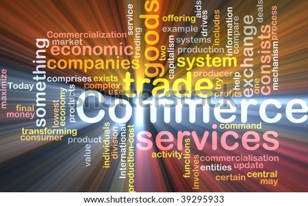 Word cloud concept illustration of trade commerce glowing light effect - stock photo