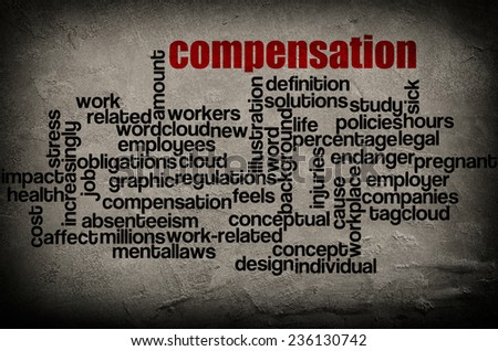 word cloud containing words related to compensation on grunge wall background  - stock photo