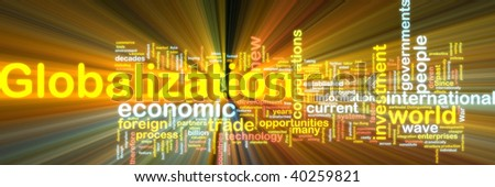Word cloud tags concept illustration of globalization glowing light effect - stock photo