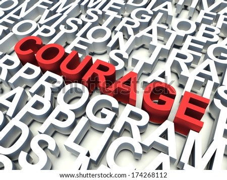 Word Courage in red, salient among other related keywords concept in white. 3d render illustration.