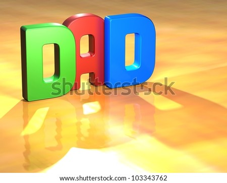 Word Dad on yellow background (higj resolution 3D image)