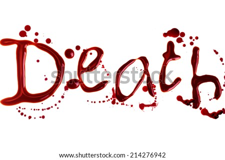 Word Death made with bloody letters isolated on white - stock photo