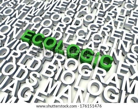 Word Ecologic in green, salient among other keywords in white. 3d render illustration. - stock photo