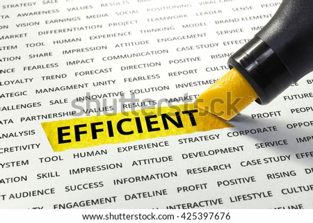 Word Efficient highlighted with marker on paper of other related words.business success concept. - stock photo