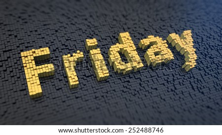 Word 'Friday' of the yellow square pixels on a black matrix background - stock photo